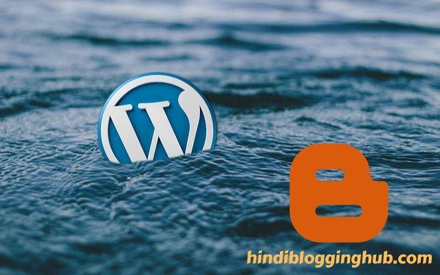 Difference between WordPress & BlogSpot