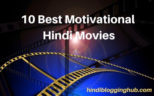 Best Motivational Hindi Movies