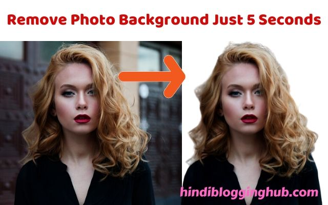 Remove Photo Background Just 5 Seconds