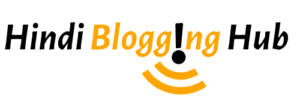 Hindi Blogging Hub